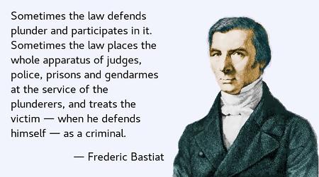 Frederic Bastiat über die Zusammenarbeit von Staat und Plünderern