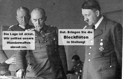 Hitler will Blockflöten einsetzen
