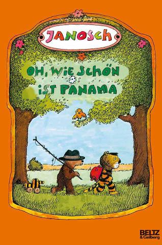 Janosch: Oh wie schön ist Panama